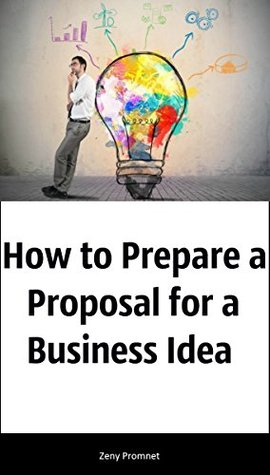 How to Prepare a Proposal for a Business Idea