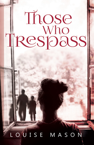 Those Who Trespass