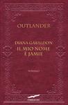 Il mio nome è Jamie. Outlander by Diana Gabaldon