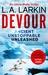 Devour by L.A. Larkin