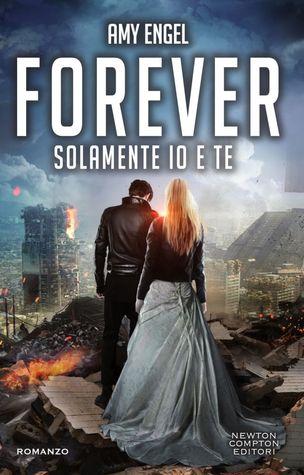 Forever. Solamente Io e Te (The Book of Ivy, #2)
