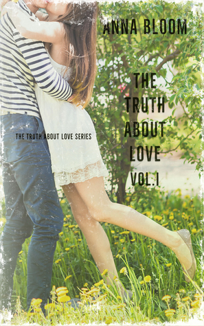 The Truth About Love (The Truth About Love Vol:I)