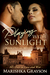 Playing with Sunlight (Seductive Light #1)