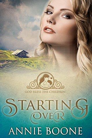 Starting Over (God Bless the Children #1)