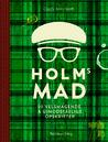 Holms mad