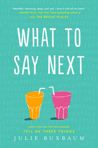 What To Say Next by Julie Buxbaum | Review