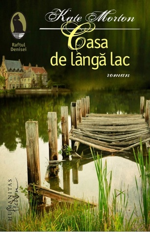Casa de lângă lac by Kate Morton