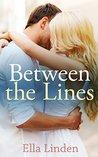 Between the Lines by Ella Linden
