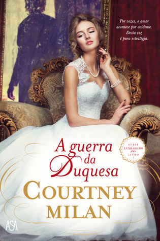 A guerra da duquesa by Courtney Milan
