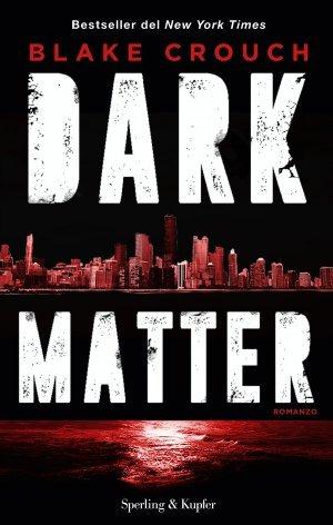 https://www.goodreads.com/book/show/33985009-dark-matter