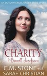 Charity for Brandt Josefsson (An Outlaw's Mail Order Bride Series Book 5)