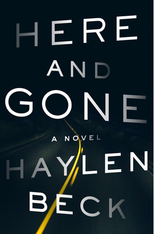 http://carolesrandomlife.blogspot.com/2017/06/review-here-and-gone-by-haylen-beck.html