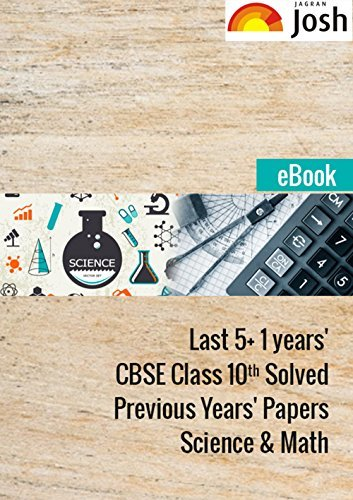 Last 5+ 1 years' CBSE Class 10th Solved Science & Maths Papers - eBook