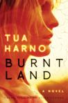 Burnt Land by Tua Harno
