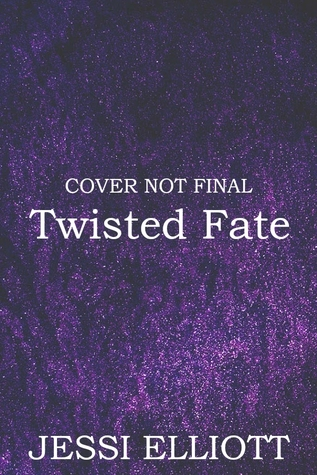 Twisted by Jessi Elliott