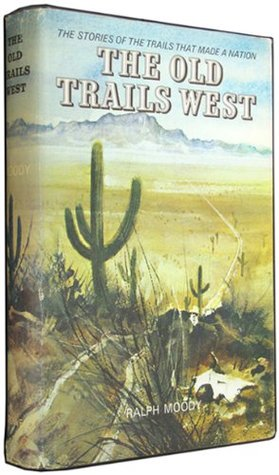 The Old Trails West, Volume One