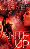 Ante Up (High Stakes Book 1)