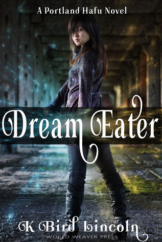 Dream Eater by K. Bird Lincoln