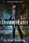 Dream Eater by K. Bird Lincoln