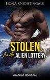 Stolen for the Alien Lottery by Raeden West
