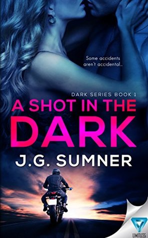 A Shot In The Dark (Dark #1)