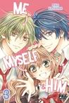 Me, Myself & Him vol.3 by Mika Kajiyama