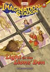 Light in the Lions' Den (AIO Imagination Station Books Book 19)
