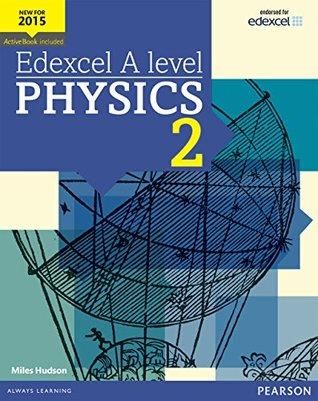 Edexcel A level Physics Student Book 2 (Edexcel GCE Science 2015)