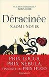 Déracinée by Naomi Novik
