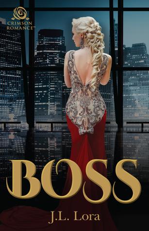 Boss by J.L. Lora