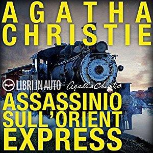 Assassinio sull'Orient Express (Hercule Poirot, #10)