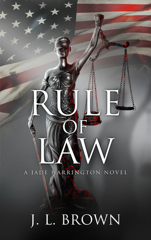 Rule of Law (Jade Harrington, #2)