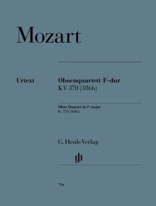 HENLE VERLAG MOZART W.A. - OBOE QUARTET IN F MAJOR K. 370 (368B) Classical sheets Chamber music