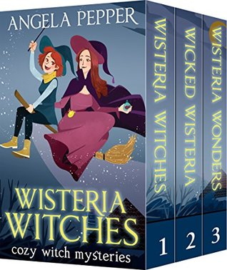 Wisteria Witches / Wicked Wisteria / Wisteria Wonders (Wisteria Witches #1-3)