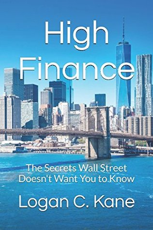 high-finance-the-secrets-wall-street-doesn-t-want-you-to-know