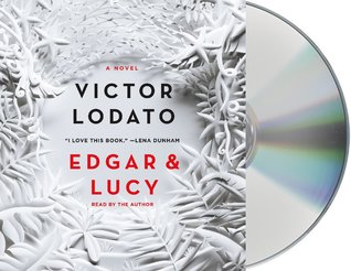 Edgar and lucy by victor lodato fandeluxe Images