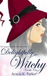Delightfully Witchy (Delightfully Witchy #1)