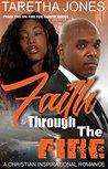 Faith Through the Fire: A Christian Romance Novel