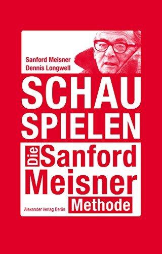 Schauspielen: Die Sanford-Meisner-Methode
