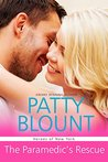The Paramedic's Rescue by Patty Blount