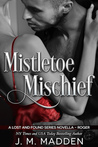 Mistletoe Mischief (Lost and Found, #5.5)