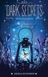 Dark Secrets by Angela M. Hudson