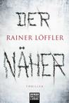 Der Näher by Rainer Löffler