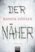 Der Näher (Martin Abel, #3)
