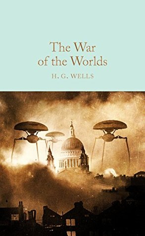 The War of the Worlds (Macmillan Collector's Library Book 86)