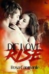 Die Love Rise (Die Love Rise #1)