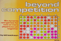 Beyond Competition: Six Dynamic New Games for Two or More Players to Win Together