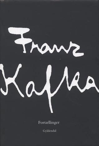 Fortællinger by Franz Kafka