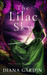 The Lilac Sky by Diana Gardin