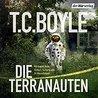 Die Terranauten by T.C. Boyle